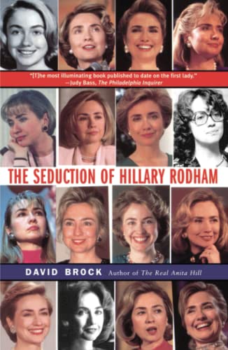 9780684837703: The Seduction of Hillary Rodham
