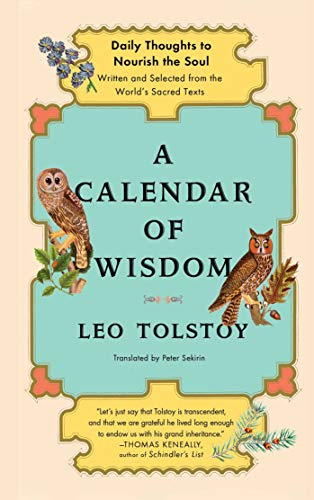 9780684837932: A Calendar of Wisdom: Daily Thoughts to Nourish the Soul, Written and Selected from the World's Sacred Texts