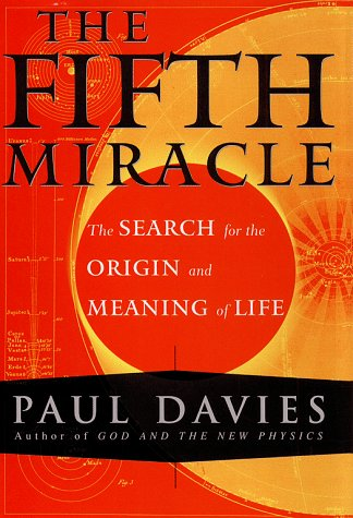 9780684837994: Fifth Miracle: The Search for the Origin and Meaning of Life