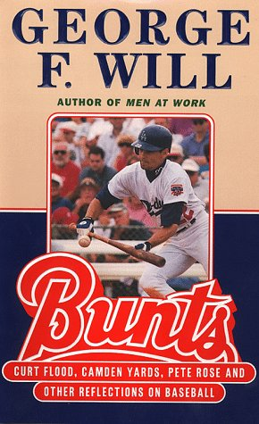 9780684838205: Bunts: Curt Flood Camden Yards Pete Rose and Other Reflections on Baseball