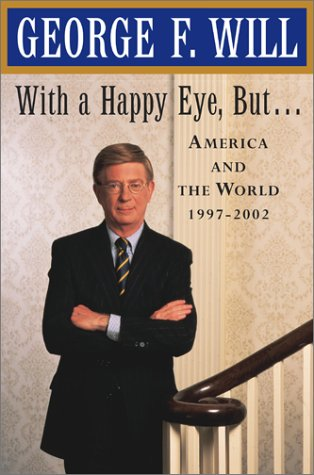 9780684838212: With a Happy Eye But .: America and the World, 1997-2002