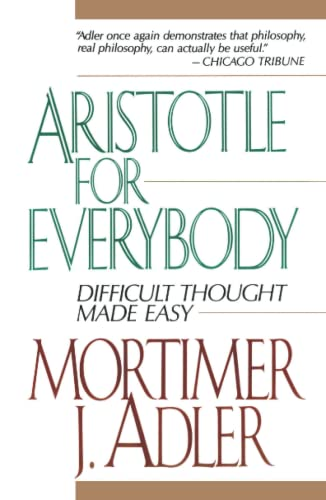 9780684838236: Aristotle for Everybody: Difficult Thought Made Easy