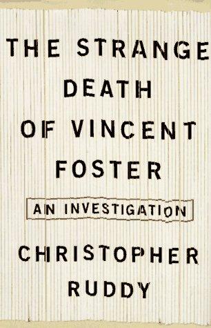 9780684838373: The Strange Death of Vincent Foster