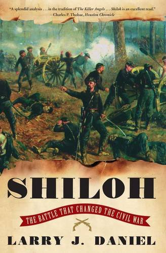 9780684838571: Shiloh: The Battle That Changed the Civil War