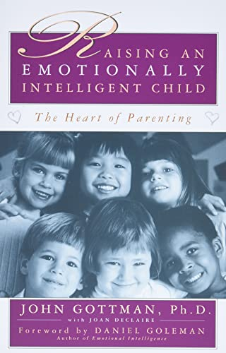 9780684838656: Raising An Emotionally Intelligent Child The Heart of Parenting