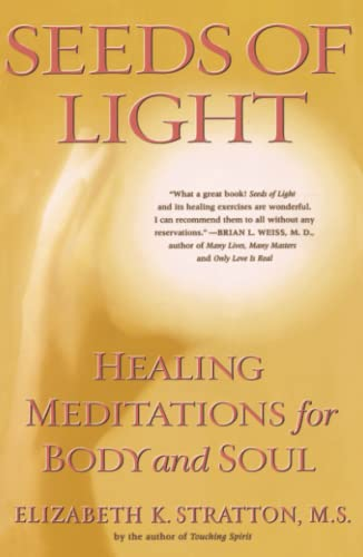 9780684838762: Seeds of Light: Healing Meditations for Body and Soul