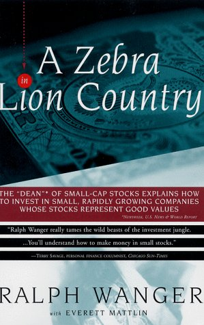 9780684838816: Zebra In Lion Country: The Dean Of Small Cap Stocks Explains How To Invest In Small Rapidly Growin