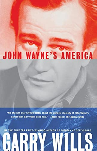 John Waynes America (0684838834) by Garry Wills