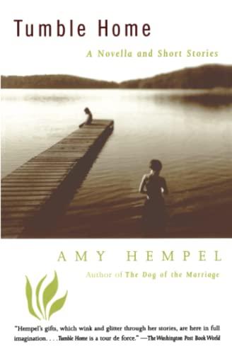 9780684838878: Tumble Home: A Novella and Short Stories
