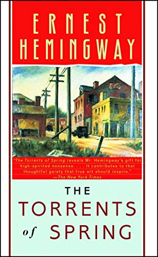 9780684839073: The Torrents of Spring: A Romantic Novel in Honor of the Passing of a Great Race