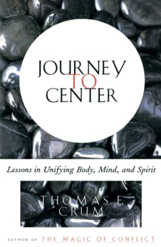 9780684839226: Journey to Center: Lessons in Unifying Body, Mind, and Spirit