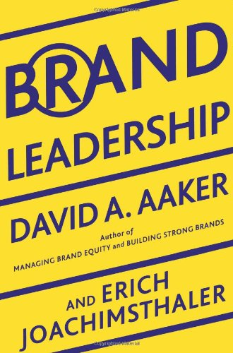 9780684839240: Brand Leadership: Building Assets in the Information Society