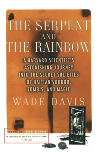 9780684839295: The Serpent and the Rainbow: A Harvard Scientist's Astonishing Journey into the Secret Societies of Haitian Voodoo, Zombis, and Magic