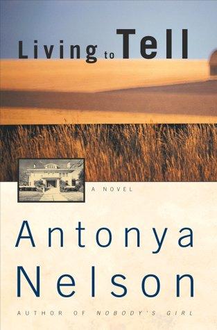9780684839332: Living To Tell: A Novel