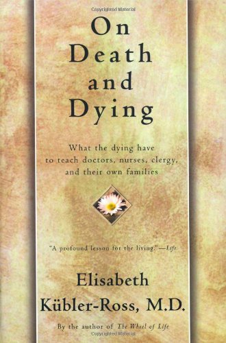9780684839387: On Death and Dying: What the Dying Have to Teach Doctors, Nursers, Clergy, and Their Own Families