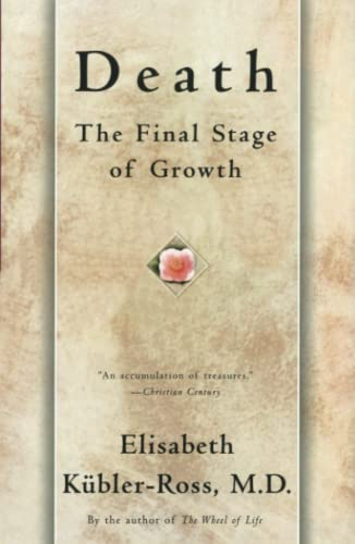 9780684839417: Death: the Final Stage of Growth (Touchstone Book)