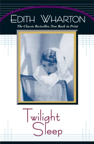 Twilight Sleep: Wharton, Edith
