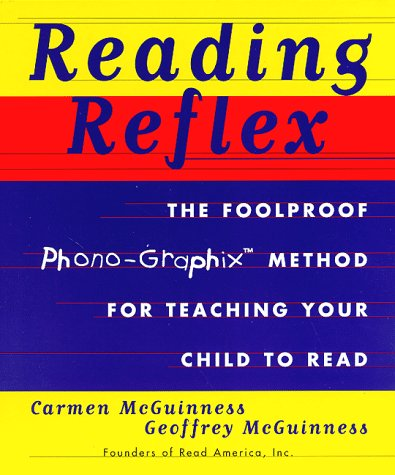 9780684839660: Reading Reflex: The Foolproof Phono-Graphix Method for Teaching Your Child to Read