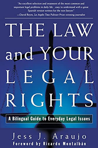 9780684839707: The Law and Your Legal Rights/A Ley y Sus Derechos Legales: A Bilingual Guide to Everyday Legal Issues/Un Manual Bilingue Para Asuntos Legales Cotidianos