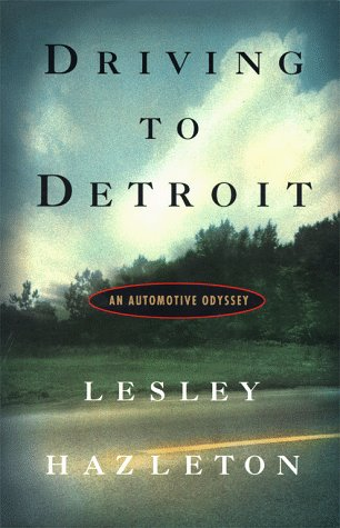 Driving to Detroit : An Automotive Odyssey
