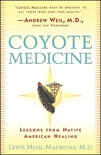 9780684839974: Coyote Medicine: Coyote Medicine: Lessons from Native American Healing