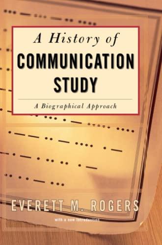9780684840017: History Of Communication Study