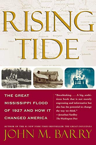 9780684840024: Rising Tide: The Great Mississippi Flood of 1927 and How It Changed America