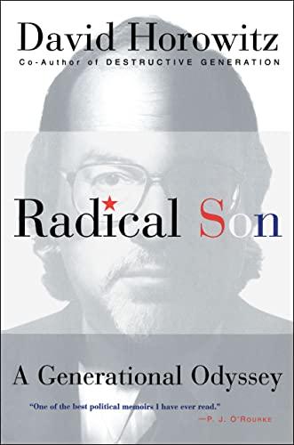 Radical Son : A Generational Odyssey: Horowitz, David