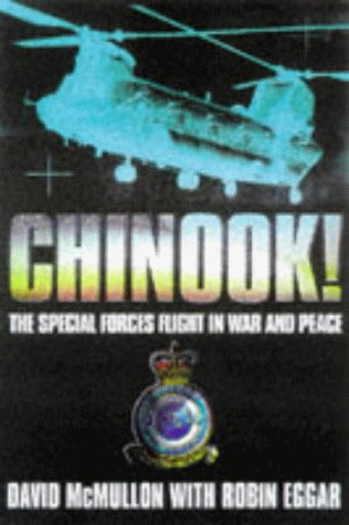 9780684840178: Chinook!: The Special Forces Flight in War and Peace