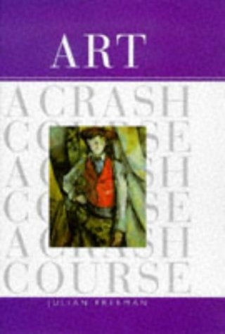 9780684840185: Art: A Crash Course