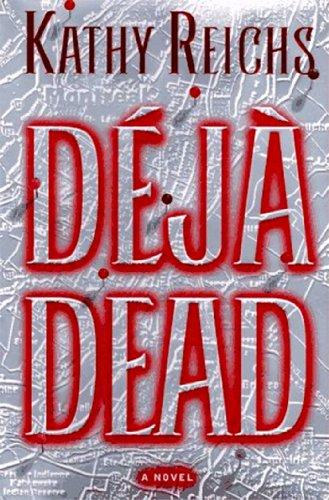 9780684841175: Deja Dead (Temperance Brennan Novels)