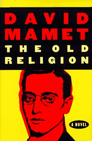 The Old Religion: A Novel: Mamet, David