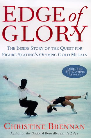 9780684841281: Edge of Glory: The Inside Story of the Quest for Figure Skating's Olympic Gold Medals