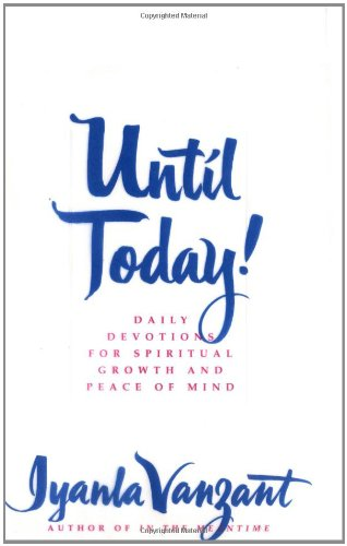 9780684841373: Until Today!: Daily Devotions for Spiritual Growth and Peace of Mind