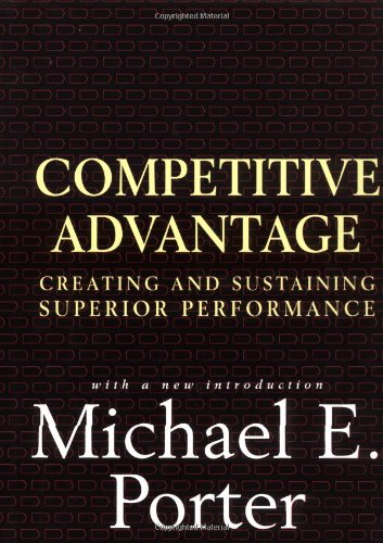 9780684841465: Competitive Advantage: Creating and Sustaining Superior Performance