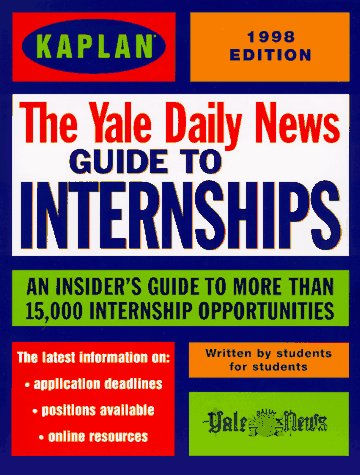 KAPLAN / YALE DAILY NEWS GUIDE TO: Yale Daily News