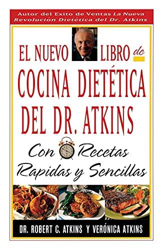 9780684841953: El Nuevo Libro de Cocina Dietetica del Dr Atkins: Con Recetas Rapidas y Sencillas