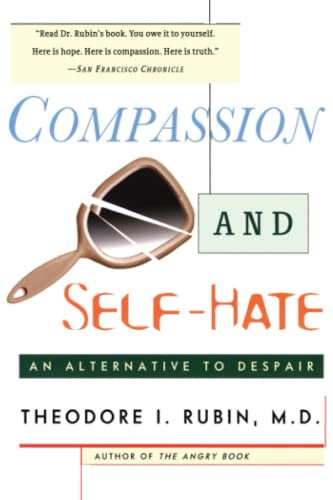 9780684841991: Compassion and Self Hate: An Alternative to Despair