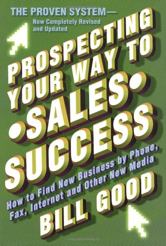 9780684842035: Prospecting Your Way to Sales Success