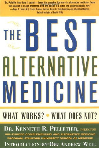 The Best Alternative Medicine: What Works? What Does Not?