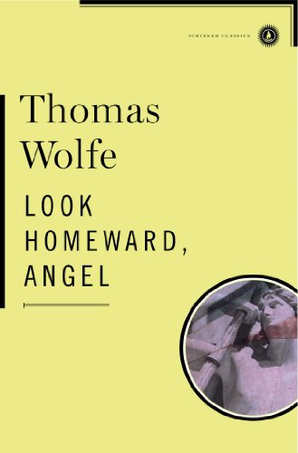 9780684842219: Look Homeward, Angel (Scribner Classics)