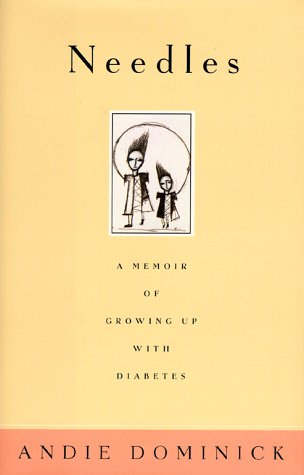9780684842325: Needles: A Memoir of Growing Up with Diabetes
