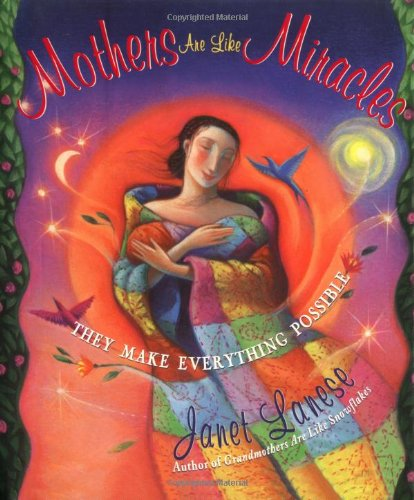 9780684842516: Mothers are Like Miracles: They Make Everything Possible