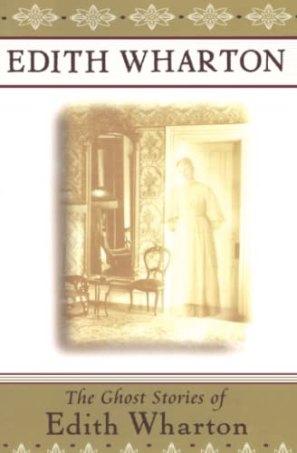 9780684842578: The Ghost Stories of Edith Wharton