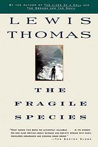 9780684843025: The Fragile Species