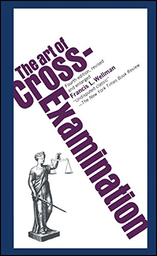 9780684843049: The Art of Cross Examination