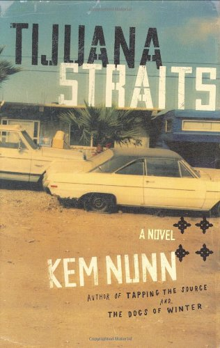 9780684843056: Tijuana Straits: A Novel