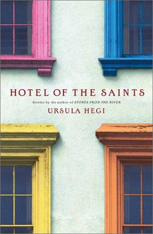 Hotel of the Saints: Hegi, Ursula