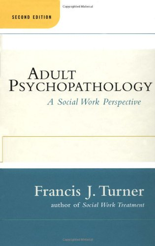 9780684843315: Adult Psychopathology, Second Edition: A Social Work Perspective