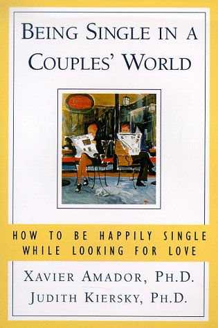 Being Single in a Couples World: How: Amador, Xavier; Kiersky,